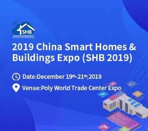 2019 China Smart Homes & Buildings Expo