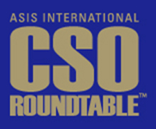 CSO Roundtable of security professionals to be hosted by ASIS International
