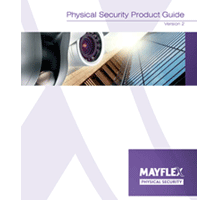 Mayflex's security product portfolio covers a broad spectrum of products including lighting, software, and transmission