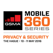 Mobile 360 – Privacy & Security will take place from May 10 - 11 2016 in the Netherlands