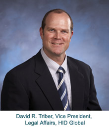 David R. Triber, Vice President, Legal Affairs, HID Global