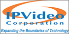 IPVideo Corporation And Milestone Systems Announce OEM Partnership For XProtect Software Platform