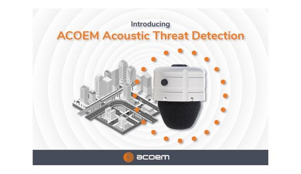 ACOEM to introduce acoustic threat detection technology solution to provide real time threat alerts