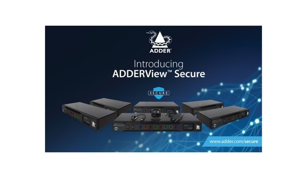 Adder Technology Launches The ADDERView Secure Range Of KVM Switches And Accessories To Minimize Cyber Attacks