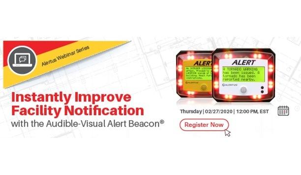 Alertus Technologies to exhibit its advanced Alert Beacon audio-visual notification device at webinar