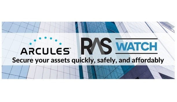 Arcules Announces RAS Watch Tie-Up For Global Security Operations Center