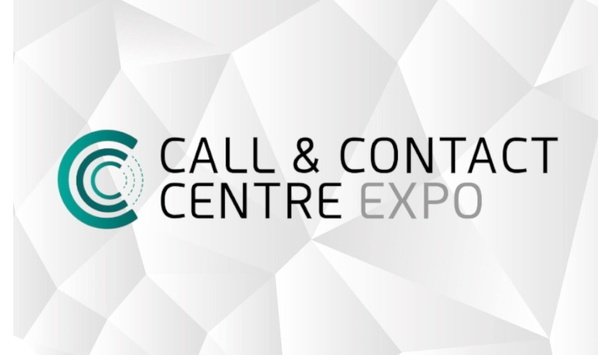 Call And Contact Centre EXPO 2020 And All Co-Located Events Rescheduled Due To Increase In International Travel Restrictions