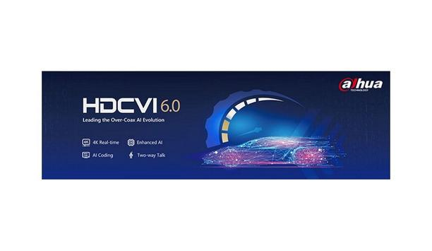 Dahua Technology Announces The Advancement Of Their Patented Of HDCVI Technology To Version 6.0