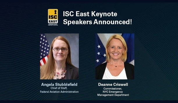Deanne Criswell And Angela Stubblefield To Be SIA-Organized ISC East 2019 Keynote Speakers