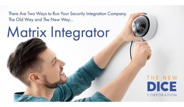 DICE Corporation Unveils Matrix Integrator To Provide Security Integration Companies A New Way Of Selling CCTV
