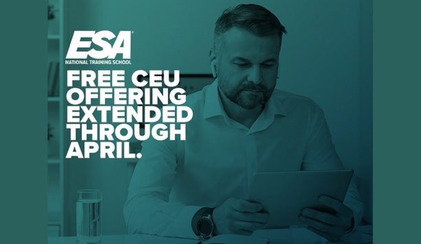 Electronic Security Association Extends Free CEU Courses Offering Through April 2020 In View Of Global COVID19 Pandemic