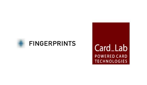 Fingerprints Supports CardLab In The Smartcard Solutions For Physical & Digital Identity