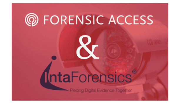 Forensic Access Acquires IntaForensics To Strengthen Their Position In The Forensic Services Market