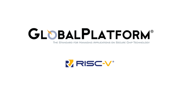 RISC-V International And GlobalPlatform Announce Enhancement Of IoT Devices Security Design