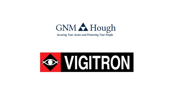 GNM Hough Selects Vigitron As Network Supplier For Customer Satisfaction And Enhance Surveillance Systems