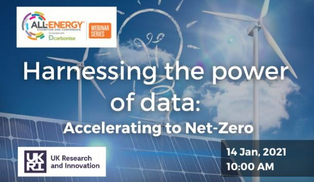 UK Research And Innovation (UKRI) Sponsors Harnessing The Power Of Data: Accelerating To Net-Zero Webinar In January