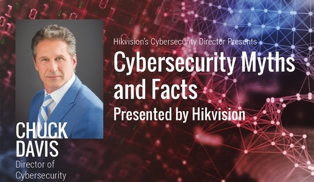 Hikvision's US Cybersecurity Road Show 2018 Shares Risk Mitigation Best Practices