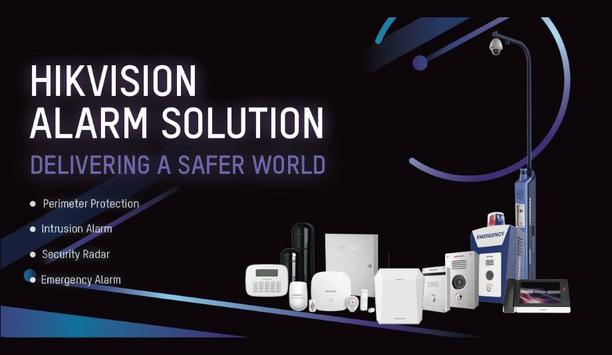 Hikvision innovative alarm solutions enhance the security of customers' homes and businesses