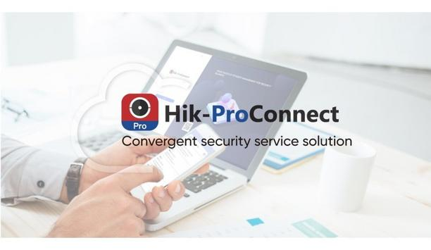 Hikvision Announces The Launch Of Hik-ProConnect Convergent Cloud-Based Security Service Solution