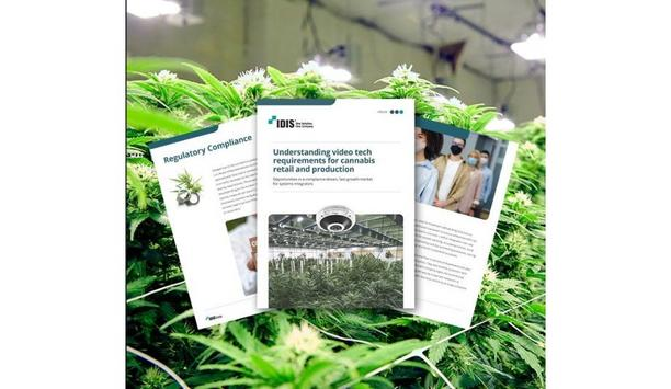 IDIS America's Cannabis EBook Helps Systems Integrators Succeed In The Fast-Growing Sector