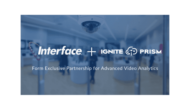 Interface To Become Provider Of Ignite Prism's Video Analytics Platform In North America Through Exclusive Partnership
