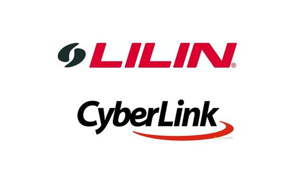 LILIN And CyberLink Enter Strategic Partnership With Facial Recognition System Integration To Offer One-stop Intelligent Security Solution