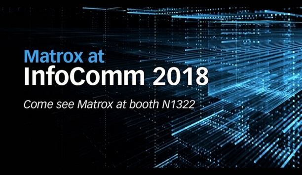 Matrox to showcase AV distribution technologies at InfoComm 2018