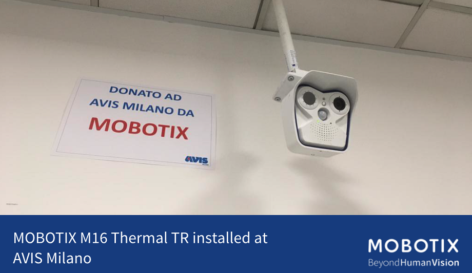 MOBOTIX donates Thermal TR imaging camera to blood bank association AVIS Milano in Italy