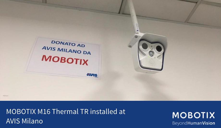 MOBOTIX Donates Thermal TR Imaging Camera To Blood Bank Association AVIS Milano In Italy