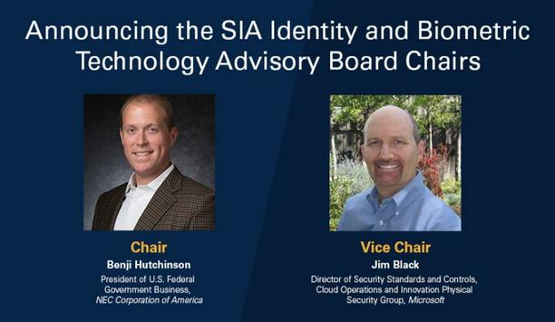 Security Industry Association appoints Benji Hutchinson and Jim Black to lead the IBTAB advisory panel