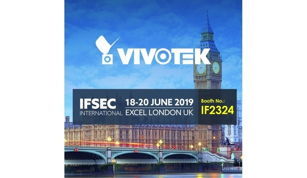 VIVOTEK to showcase its comprehensive surveillance solutions and Cybersecurity solutions at IFSEC 2019