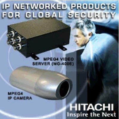 HITACHI - MPEG 4 Video Server & IP Camera solutions