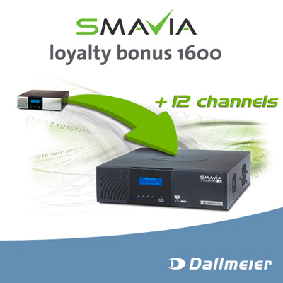 SMAVIA loyalty bonus for DLS 1600