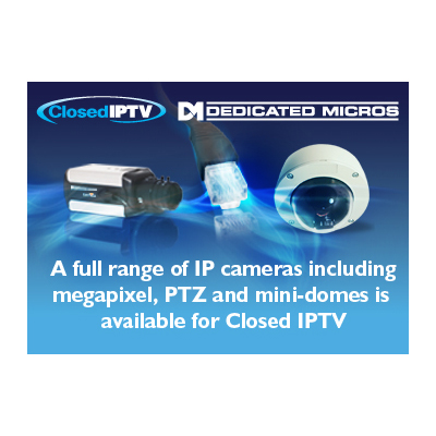 Dedicated Micros has IP cameras in focus for enhanced Closed IPTV performance