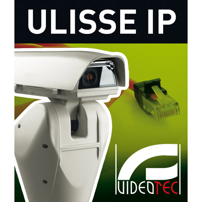 Videotec's ULISSE IP - the first integrated outdoor PTZ unit entirely IP controlled