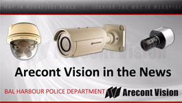 Arecont Vision and the Bal Harbour Police Department