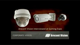 Arecont Vision talks about migration to megapixel security cameras in the gaming industry