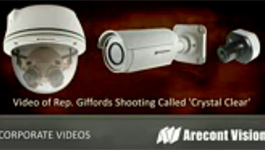 Arecont Vision megapixel cameras captures Giffords shooting clearly