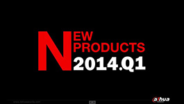 Dahua TV Latest products released in 2014/Q1