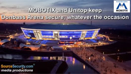 MOBOTIX and Unitop keep Donbass Arena secure, whatever the occasion