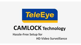 TeleEye CAMLOCK technology for HD video surveillance