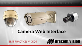 How To Use Web Interface To Adjust and Control Arecont Vision Megapixel IP cameras