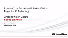 Arecont Vision customer webinar November 2014: Focus on Retail