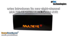 Artec Introduces Its New Eight-channel MULTIEYE GreenWatch Hybrid NVR