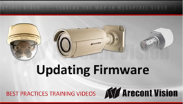Updating Firmware in Arecont Vision Megapixel IP Cameras