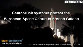 Geutebruck Systems Protect The European Space Centre In French Guiana