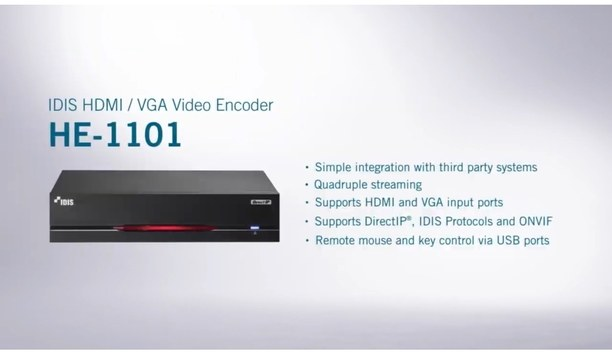 IDIS HE-1101 VGA/HDMI Video Encoder Provides An Integrated Video Monitoring And Surveillance Solution