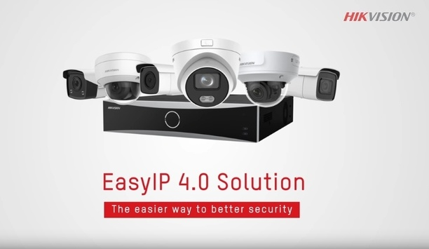 Hikvision EasyIP 4.0 Solution – The Easier Way To Better Security