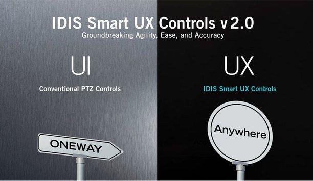 IDIS Smart UX Controls – groundbreaking agility, ease & accuracy