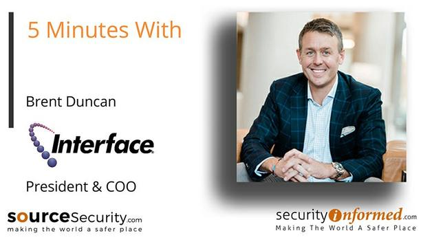Intelligent Security Solutions: '5 Minutes With' Brent Duncan from Interface Security Systems